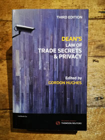 Dean on Trade Secrets and Privacy 3rd edition 2018